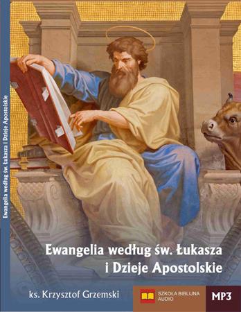 Ewangelia według św. Łukasza i Dzieje Apostolskie